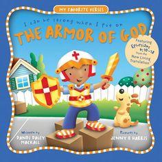 The Armor of God (My Favorite Verses) by Dandi Daley Mackall, http://www.amazon.com/dp/0784718202/ref=cm_sw_r_pi_dp_7OFmsb0QCQH8A