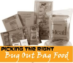 Picking the Right Bug Out Bag Food http://www.TheBugOutBagGuide.com