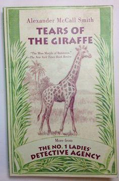 Tears of the Giraffe by Alexander McCall Smith (2002 PB) Bk 2 #1 Ladies Det. Ag