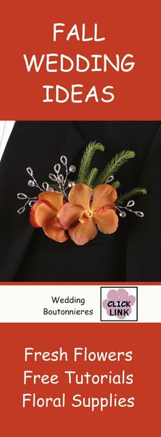 Cool pocket boutonniere in autumn wedding colors.  Free flower tutorials plus buy professional floral supplies