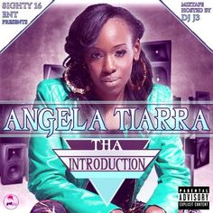 """Hot New Mixtape From Florida's New Diva.... """"ANGELA TIARRA"""" Download This And Leave Comments If You Want!! Follow Her On Twitter @AngelaTiarra1 Go DL This HEAT & FLOW Y'all"""