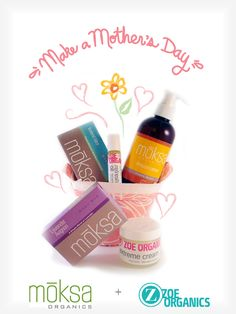 Mother's Day Gift Set Giveaway from moksa organics and Zoe Organics | Code Name: Mama