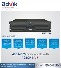 460 MBPS Bandwidth with 128 CH#NVR With an incoming bandwidth of 460MBPS @30 FPS and 128 channels at 1080 pixel resolutions, Advik's 128 CH NVR is a class apart. Cloud enabled 128CH NVR allows for remote viewing from anywhere in the world. It has flexibile installation options; desktop or rack mount. It is loaded with features like HDMI, VGA, ONVIF, P2P, Watermark, E-SATA, Raid support,16 SATA HDD and and upto 6TB storage. It is a leader among recording devices. Order yours today. Click here…