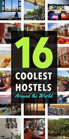 16 Cool Hostels to Stay in Around the World