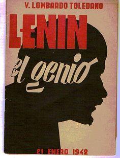 V Lombardo Toledano  Lenin el genio. Mexico, 1942