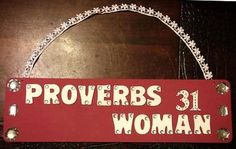 Proverbs 31 Woman Wood Sign, Burgundy & White with Lots of Bling Bling - Decor