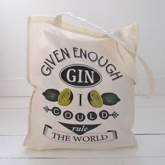 'Given Enough Gin...' Typographic Tote Bag