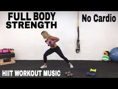 Total Body Strength and Resistance Training HIIT Workout with Weights, No cardio…