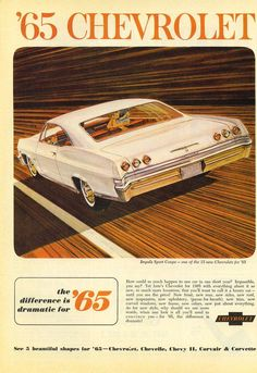 1965 Chevrolet Impala Sport Coupe - the rear facelift in this case was adding a tail light Mercedes Auto, Audi R8 V10, Vintage Trucks, Vintage Ads, Vintage Nurse, Vintage Soul, Vintage Dress, Vintage Advertisements, 1965 Chevy Impala