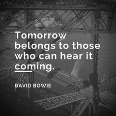 10 David Bowie Citáty by ste mali pamätať Wise Inspirational Quotes, Inspiring Quotes About Life, Great Quotes, Motivational Quotes, Positive Quotes, Positive Vibes, Joyce Meyer, Past Quotes, Life Quotes