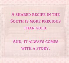 Deep South Dish: Deep South Inspirations things-for-my-wall Southern Pride, Southern Ladies, Southern Sayings, Southern Comfort, Southern Charm, Southern Belle, Southern Living, Simply Southern, Country Living