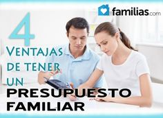 Cuatro ventajas de preparar un presupuesto familiar
