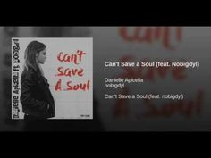 Can't Save A Soul Lyrics - Danielle Apicella