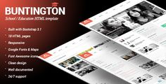 Buntington – School / Education / Academic HTML template. Clean, crisp and simple design that can easily be adapted and used for variety of similar niche websites.           Features:            Twitter Bo...