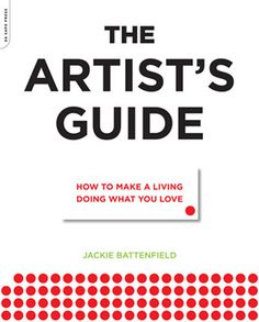 The Artist's Guide: How to Make a Living Doing What You Love.  Yes, I am reading it. Here I come art economy!!