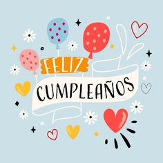 Happy birthday balloons and flowers lettering , Happy Birthday Notes, Happy Birthday Wishes Cards, Happy Birthday In Spanish, Happy Birthday Celebration, Happy Birthday Balloons, Bday Cards, Happy Birthday Images, Birthday Greeting Cards, Birthday Wishes Flowers