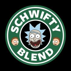 Rick And Morty Schwifty Blend Starbucks Logo