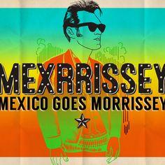 Version Lenta del Domingo: Cada dia is Like Sunday - Mexrrissey