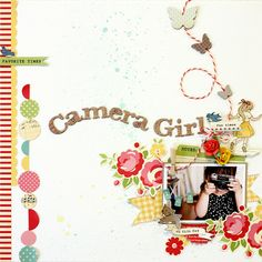 I could totally scraplift this one, title and all and just put a picture of Little Lady in it with her camera.  Beautiful layout.