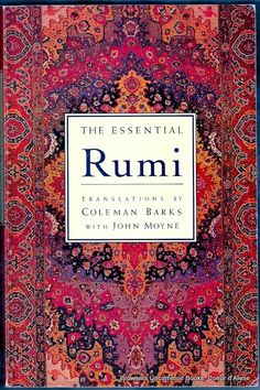 Booktopia has The Essential Rumi, New Expanded Edition by Coleman Barks. Buy a discounted Paperback of The Essential Rumi online from Australia's leading online bookstore. Rumi Books, Poetry Books, I Love Books, Good Books, Books To Read, Big Books, The Essential Rumi, Spirituality Books, Love Reading