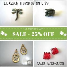 Happy St Patrick's Day SALE! Now thru 3/20.  http://lilczechtreasures.etsy.com