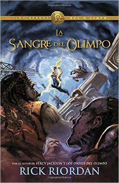 La Sangre del Olimpo (Blood of Olympus): Heroes del Olimpo 5 (Spanish Edition) by Rick Riordan; 978-0804171687