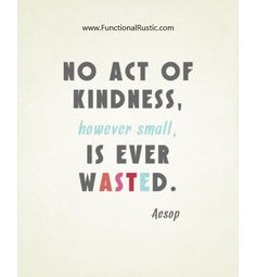 No act of kindness, however small, is ever wasted. www.FunctionalRustic.com #quote #quoteoftheday #motivation #inspiration #quotes #diy #functionalrustic #homestead #rustic #pallet #pallets #rustic #handmade #craft #affirmation #michigan #puremichigan #repurpose #recycle #dreamers #country #sobriety #barn #strongwoman #inspirational #quotations #success #goals #inspirationalquotes #quotations #strongwomenquotes #puremichigan #recovery #sober