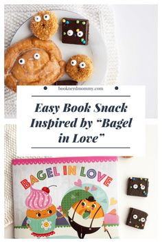 """The easiest book snack idea that takes just seconds inspired by """"Bagel in Love"""".  Perfect for Valentines Day parities or year-round story times with snacks!"""