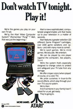 1978 Atari Game System Ad Original vintage magazine ad for the Atari Video Computer Game System. Tagline or sample ad copy: Don't Watch TV tonight. Publication Year: 1978 Approximate Ad Size (in inches): 8 x 11 Condition: VG to EX Vintage Videos, Vintage Video Games, Classic Video Games, Retro Videos, Retro Video Games, Vintage Games, Vintage Toys, Retro Vintage, Nintendo Ds