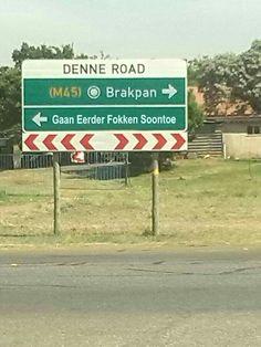 : Die mense wat ek ken van Brakpan is awesome, maar die is wel funny! News South Africa, South Afrika, African Jokes, Africa Quotes, South African Flag, Afrikaanse Quotes, Twisted Humor, African History, Funny Signs