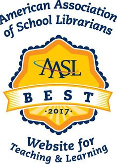 Best Websites for Teaching & Learning 2017   American Association of School Librarians (AASL)