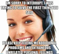 If you have spent any time working in a call center you should be able to read these Work Memes call center.We hope you enjoy these Work Memes call center Bank Humor, Work Memes, Work Quotes, Media Quotes, Attitude Quotes, Work Funnies, Change Quotes, Call Center Meme, Haha