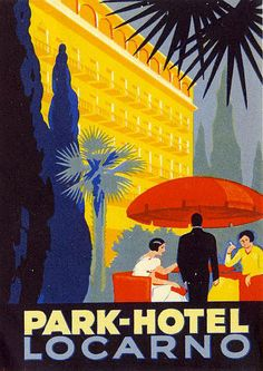 Artist Unknown Park-Hotel Locarno (luggage label), 1920 ca. Retro Poster, Poster Vintage, Vintage Travel Posters, Luggage Stickers, Luggage Labels, Illustrations Vintage, Illustrations Posters, Locarno Switzerland, Vintage Hotels