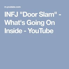 "INFJ ""Door Slam"" - What's Going On Inside - YouTube"