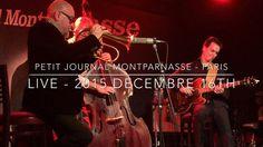 Love for Sale - Live @ Le Petit journal Montparnasse.