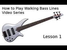 How to Play Walking Bass Lines - Jazz Bass Lesson - Introductory Lesson - YouTube