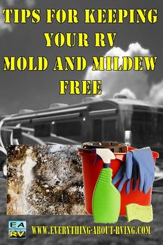 Tips for Keeping Your RV Mold and Mildew Free. Your RV could become an incubator for mold and mildew. Once you've got it, it... Read More: http://www.everything-about-rving.com/rv-tips.html Happy RVing! #rving #rv #camping #leisure #outdoors #rver #motorhome #travel