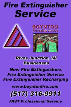 Fire Extinguisher Service Rives Junction, MI.  (517) 316-9911 Check out Boynton Fire Safety Service.. The Complete Source for Fire Protection in Michigan. Call us Today!