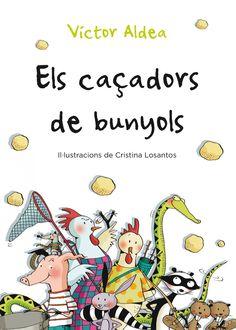 GENER-2015. Víctor Aldea. El caçadors de bunyols. Ficció (6-8 anys)