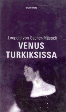 Sacher-Masoch, Leopold von: Venus turkiksissa