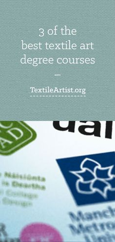 3 of the best textile art degree courses