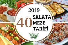 Nefis Yemek Tarifleri mutfağının 2019 yılında en çok deftere eklenen salata, meze ve kanepe tarifleri tam 40 çeşit lezzetle huzurlarınızda, kaçırmayın! Turkish Recipes, Starters, Brunch, Food And Drink, Pizza, Beef, Snacks, Desserts, Salad