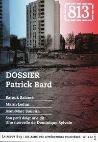 Revue 813 #110 : Patrick Bard