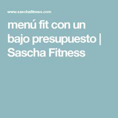 menú fit con un bajo presupuesto | Sascha Fitness