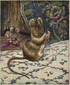 "Beatrix Potter 'The Tailor of Gloucester' (1903) ""The buttonhole stitches were so small- so small - as if made by little mice!"" 
