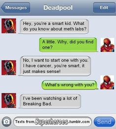 Deadpool text. lol!