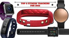 Get Fit This Summer With The Best Fitness Trackers For 2016