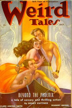"""Weird Tales (1938) featuring """"Beyond the Phoenix"""" by Henry Kuttner."""