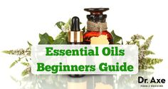 essential oils guide  http://www.draxe.com #health #holistic #natural