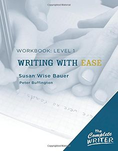 The Complete Writer: Level 1 Workbook for Writing with Ease (The Complete Writer) by Susan Wise Bauer http://www.amazon.com/dp/1933339268/ref=cm_sw_r_pi_dp_KTbiwb101QRDF